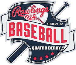 Rawlings Quatro Derby April 21 - 22 Tournament